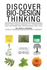 Discover Bio-Design Thinking