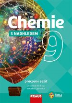 Chemie 9 s nadhledem Pracovní sešit pro základní školy a víceletá gymnázia