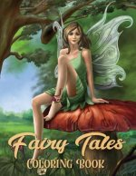 Fairy Tales Coloring Book: Adult Coloring Book Wonderful grimm Fairy Tales, Relaxing Fantasy Scenes and Inspiration