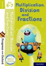 Progress with Oxford: Multiplication, Division and Fractions Age 6-7