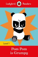 Pom Pom is Grumpy - Ladybird Readers Level 1