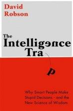 Intelligence Trap