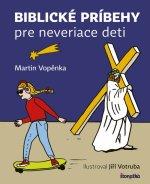 Biblické príbehy pre neveriace deti