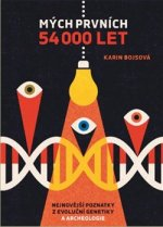 Mých prvních 54 000 let