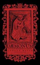 Pseudomonarchia Daemonum: The False Monarchy of Demons
