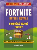 Fortnite Battle Royale Pokročilé bojové techniky