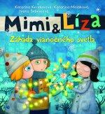 Mimi & Líza Záhada vianočného svetla