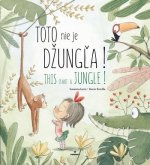 Toto nie je džungľa! - This is not a jungle!