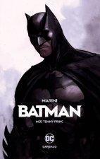 Batman Můj Temný princ