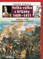 Velká válka s křižáky 1409-1411