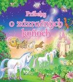 Príbehy o zázračných koňoch