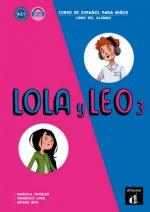Lola y Leo - Libro del alumno. Vol.3
