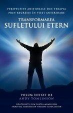 Transformarea sufletului etern