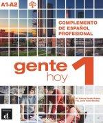 GENTE HOY 1.COMPLEMENTO ESPAÑOL PROFESIONAL