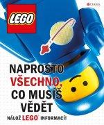 LEGO Naprosto všechno, co musíš vědět