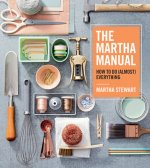 Martha Manual: How to do (Almost) Everything