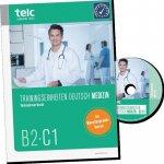 Trainingseinheiten telc Deutsch B2·C1 Medizin