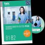 Trainingseinheiten telc Deutsch B1·B2 Pflege