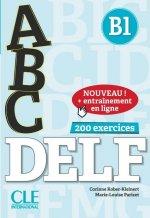 ABC DELF B1 (200 EXERCICES)