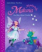 Maluna Mondschein - Nur Mut, kleiner Drache!