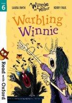Read with Oxford: Stage 6: Winnie and Wilbur: Warbling Winnie
