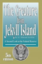 Creature from Jekyll Island