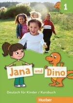 Jana und Dino - Kursbuch. Bd.1