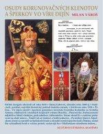 Osudy korunovačných klenotov a šperkov vo víre dejín