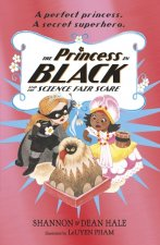 Princess in Black and the Science Fair Scare