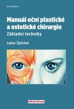 Manuál oční plastické a estetické chirurgie