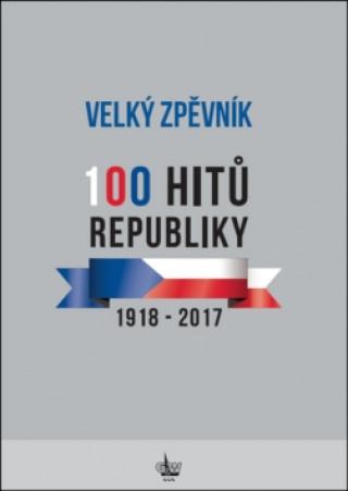Velký zpěvník 100 hitů republiky