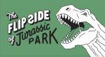 Flip Side of...Jurassic Park