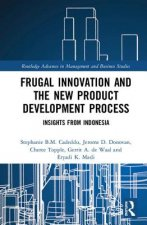 Frugal Innovation and the New Product Development Process