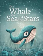 Whale, the Sea and the Stars