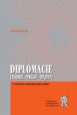 Diplomacie (Teorie - praxe - dějiny) 3. upravené a aktualizované vydání