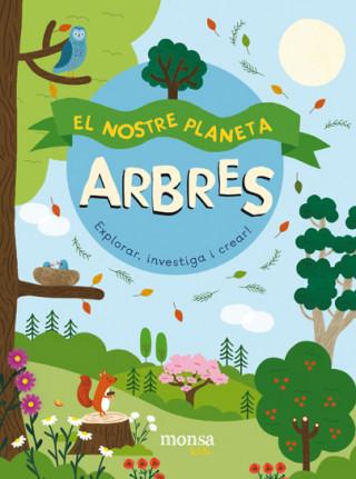 ARBRES. EL NOSTRE PLANETA