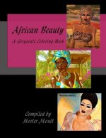 African Beauty: A Greyscale Coloring Book