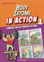 Body idioms in Action 1: Learning English through pictures