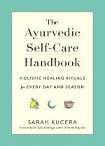 Ayurvedic Self-Care Handbook
