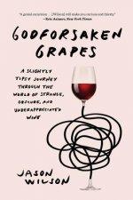 Godforsaken Grapes