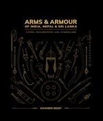 Arms and Armour Of India, Nepal & Sri Lanka: