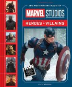 Moviemaking Magic of Marvel Studios: Heroes & Villains, The
