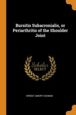 Bursitis Subacronialis, or Periarthritis of the Shoulder Joint