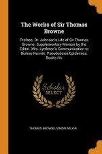 Works of Sir Thomas Browne