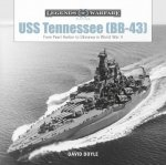 USS Tennessee (BB43): From Pearl Harbor to Okinawa in World War II
