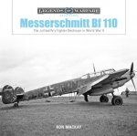 Messerschmitt Bf 110: The Luftwaffe's Fighter Destroyer in World War II