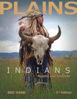 Plains Indians Regalia and Customs (2nd Edition)