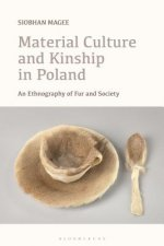 Material Culture and Kinship in Poland