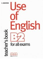 (TCH).USE OF ENGLISH (B2) FOR ALL EXAMS (TEACHER BOOK)