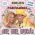 Smejko a Tanculienka: Hip, Hip, Hurá! CD